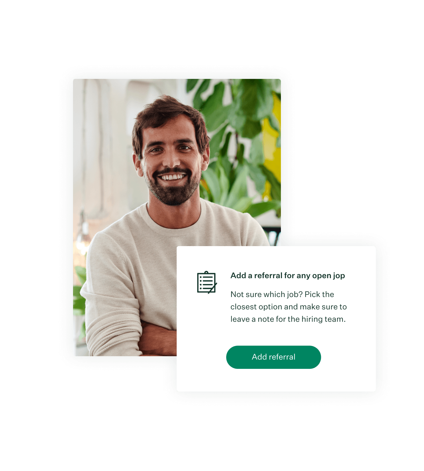 Image with a photo of a man and job referral example